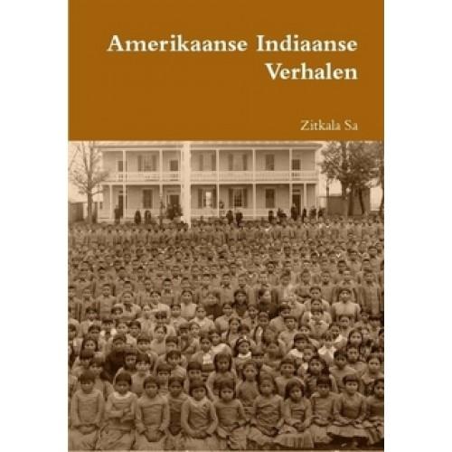 Amerikaanse Indiaanse Verhalen - Zitkala-Sa
