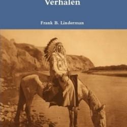 Indiaanse Waarom Verhalen - Frank B. Linderman