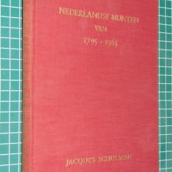 Handboek van de Nederlandse Munten 1795-1965 - J. Schulman