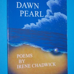 Dawn Pearl - poems by Irene Chadwick