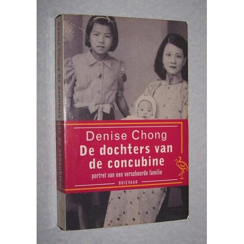 De dochters van de concubine - Denise Chong