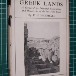 Discovery in Greek lands - F.H. Marshall