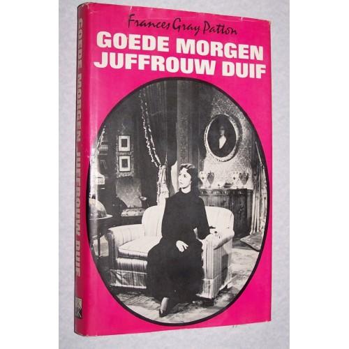 Goede morgen, juffrouw Duif - Frances Gray Patton