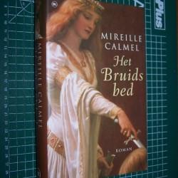 Het Bruidsbed - Mireille Calmel