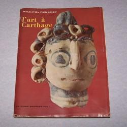 l´Art à Carthage - Max-Pol Fouchet