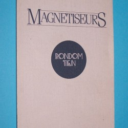 Magnetiseurs - Hans Sleeuwenhoek & Hans Attevelt