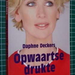 Opwaartse Drukte - Daphne Deckers
