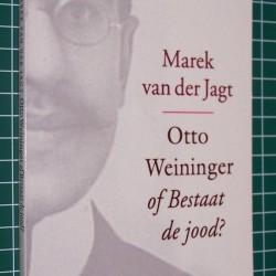 Otto Weininger of Bestaat de jood?  - Marek van der Jagt