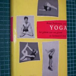 Yoga - het geheim van een gezond en harmonisch leven